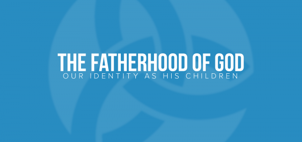 The Fatherhood of God Image