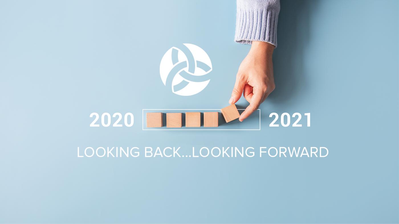 2021 - Looking Back...Looking Forward
